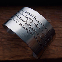 You are my sunshine my only sunshine lyrics or customize me , one aluminum bracelet 1 1/2 inch wide