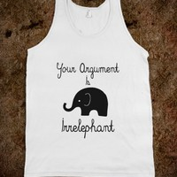 Your Argument Is Irrelephant