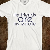 My friends are my estate dark blue