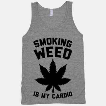Smoking Weed Is My Cardio
