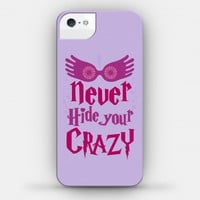 Never Hide Your Crazy