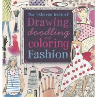 Drawing, Doodling And Coloring Fashion