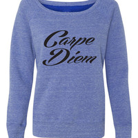 Carpe Diem Slouchy Wideneck Pullover Sweater. Yoga Sweatshirt. Yoga Shirt. Pilates. Size S-2XL