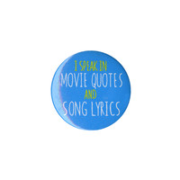 Movie Quotes And Lyrics Pin