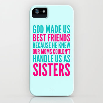 GOD MADE US BEST FRIENDS BECAUSE (TEAL) iPhone & iPod Case by CreativeAngel