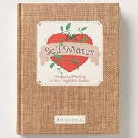 Soil Mates: Companion Planting For Your Vegetable Garden-Anthropologie.com