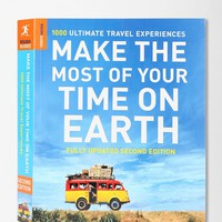 Make The Most Of Your Time On Earth: 1000 Ultimate Travel Experiences By Rough Guides- Assorted One