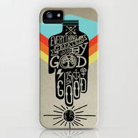 It's Good iPhone & iPod Case by Scott Erickson