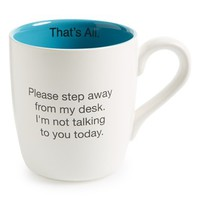 Santa Barbara Design 'That's All - Please Step Away From My Desk' Mug