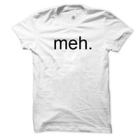 Meh. T-Shirt (American Apparel)