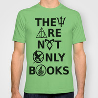 They Are Not Only Books T-shirt by phantastique | Society6