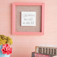SHE BELIEVED SHE COULD BURLAP WALL DECOR