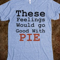 pie feelings