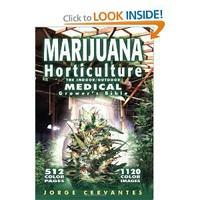 Marijuana Horticulture: The Indoor/Outdoor Medical Grower's Bible [Paperback]