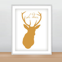 Oh Deer Print, Oh Deer Poster, Wall Decor, Wall Art, Woodland, Inspirational Print, Forest Animals, Nursery Art Print
