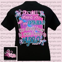 Opinion (Short Sleeve) - $16.99 : Girlie Girl™ Originals - Great T-Shirts for Girlie Girls!