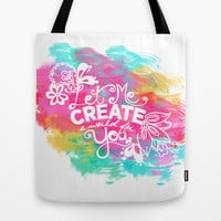 Let Me Create A World For You Tote Bag by Whitney Werner