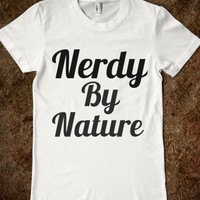 Nerdy By Nature - Hipster Apparel - Skreened T-shirts, Organic Shirts, Hoodies, Kids Tees, Baby One-Pieces and Tote Bags