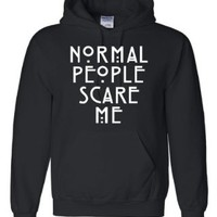 Adult Normal People Scare Me Sweatshirt Hoodie