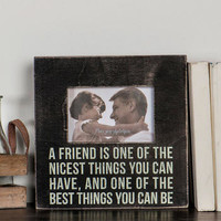 A FRIEND IS SMALL FRAME