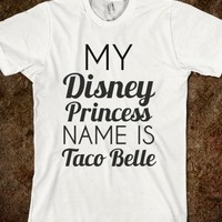 taco princess reg tee - glamfoxx.com - Skreened T-shirts, Organic Shirts, Hoodies, Kids Tees, Baby One-Pieces and Tote Bags