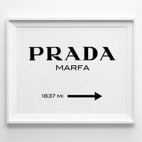 Prada Marfa Inspired Poster, Typography Poster, wall decor, Mottos, Handwritten, Brush, Giclee art, inspiration, Fashion Quote