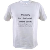 Blind Drunk Memo Shirt T-Shirt> Blind drunk memo shirt> Another Round of Beer Designs