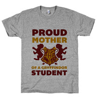 Proud Mother Of A Gryffindor Student on an Athletic Grey T Shirt