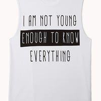 Young Enough Muscle Tee