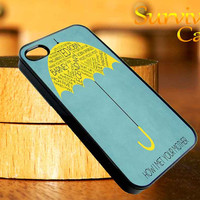 How I Met Your Mother iPhone 4 4S iPhone 5 5S 5C and Samsung Galaxy S3 S4 Case