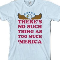 There's No Such Things As Too Much 'Merica