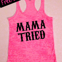 MaMa TRieD. Southern Girl Tank. Country Tank Top. Southern Tank. Country Shirt. Fitness Tank. Southern Clothing. Free USA Shipping
