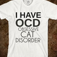 Ocd Obsessive Cat Disorder-Unisex White T-Shirt