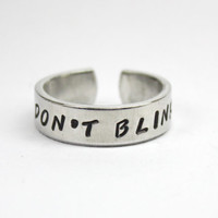 Don't Blink Ring, Dr Who Inspired Ring, Doctor Who Jewelry, Hand Stamped Aluminum Spiral RingInspired Quote Ring, Whovian Fandom Ring
