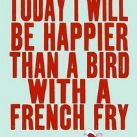 swissmiss | happier than a bird with a french fry