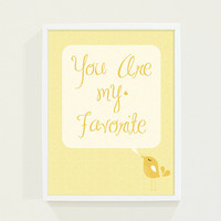 Baby Nursery Wall Art in Mustard Yellow - Bird Typography Poster Print - You Are My Favorite