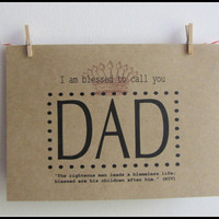 Father's Day Card I Am Blessed To Call by DiannesCreativePlace