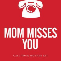 Mom Misses You - Call Your Mother Kit  - Grad Gifts - Gifts + Kits