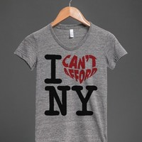 Funny 'I Can't Afford' NY Poverty-Style T-Shirt