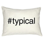 #typical Pillow - Grad Gifts - Gifts + Kits