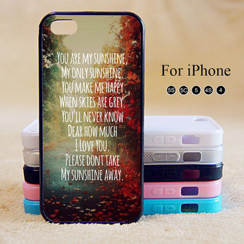 You are my sunshine,iPhone 5 case,iPhone 5C Case,iPhone 5S Case, Phone case,iPhone 4 Case, iPhone 4S Case,Case