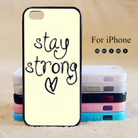 Stay Strong,Love,Heart,iPhone 5 case,iPhone 5C Case,iPhone 5S Case, Phone case,iPhone 4 Case, iPhone 4S Case,Case-IP002Cal