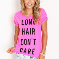 LONG HAIR DON'T CARE TEE