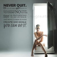 Never quit motivational quote wall decal, decal, wall graphic, subway art vinyl decal, wall words sticker, typography, wall art