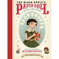 Amazon.com: The Black Apple's Paper Doll Primer: Activities and Amusements for the Curious Paper Artist (9780307586568): Emily Martin: Books