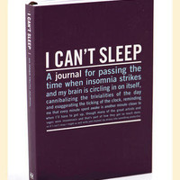 I Canâ??t Sleep: An Inner Truth Journal                    - Francesca's Collections