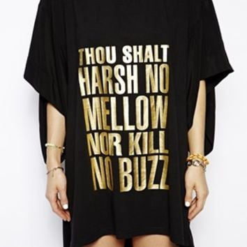Jena. Theo Buzzkill T-Shirt Dress in Slogan Print