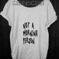 Not a MORNING person Tshirt, Off The Shoulder, Over sized,   loose fitting, graphic tee, screen printed by hand, women's, teens.