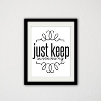 "Finding Nemo Typographic Poster. Movie Quote. Just keep Swimming. Inspirational Poster. Motivational. Dory. Movie Poster. 8.5x11"" Print."