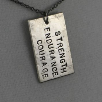 STRENGTH ENDURANCE COURAGE NECKLACE - Nickel pendant priced with Gunmetal Chain